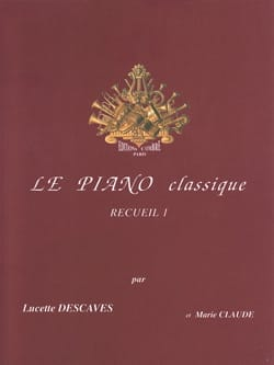 Lucette Descaves - The Classical Piano Volume 1 - Sheet Music - di-arezzo.com