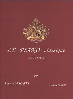 Lucette Descaves - The Classical Piano Volume 2 - Sheet Music - di-arezzo.com