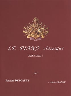 Lucette Descaves - The Classical Piano Volume 3 - Sheet Music - di-arezzo.com