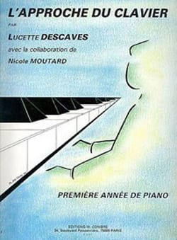 Descaves L / Moutard N - The Keyboard Approach - 1st Piano Year. - Sheet Music - di-arezzo.co.uk
