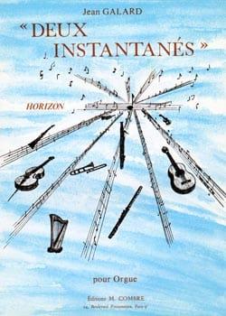 2 Instantanés - Orgue - J Galard - Partition - laflutedepan.com