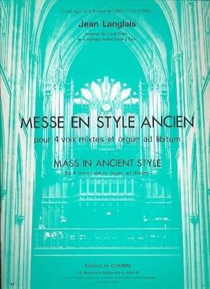 Messe en Style Ancien Opus 75 Jean Langlais Partition laflutedepan