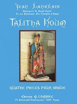 Talitha Koum Opus 225 Jean Langlais Partition Orgue - laflutedepan