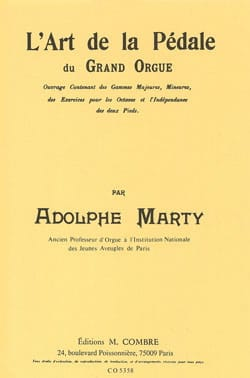 Adolphe Marty - The Art Of The Grand Organ Pedal - Sheet Music - di-arezzo.com