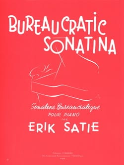 Sonatine Bureaucratique SATIE Partition Piano - laflutedepan