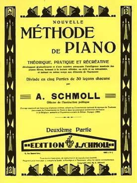 Nouvelle Méthode de Piano Vol 2 - A Schmoll - laflutedepan.com