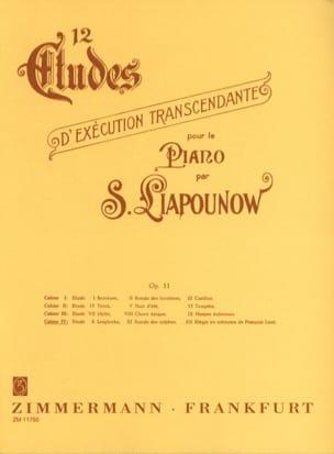 Sergej Liapounov - 12 Etudes D'exécution Transcendantes Opus 11. Volume 4 - Partition - di-arezzo.fr