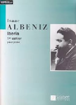 Iberia. Volume 1 ALBENIZ Partition Piano - laflutedepan
