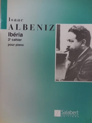 Isaac Albeniz - Iberia, Vol 2. - Partition - di-arezzo.fr