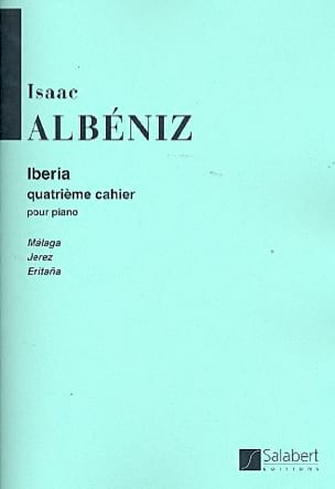 Iberia, Vol 4 - Isaac Albeniz - Partition - Piano - laflutedepan.com