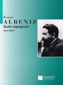 Suite Espagnole Opus 47 - Isaac Albeniz - Partition - laflutedepan.com