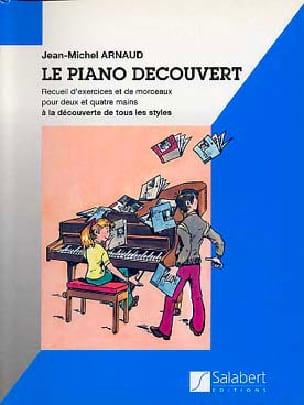 Jean-Michel Arnaud - Piano découvert - Partition - di-arezzo.fr