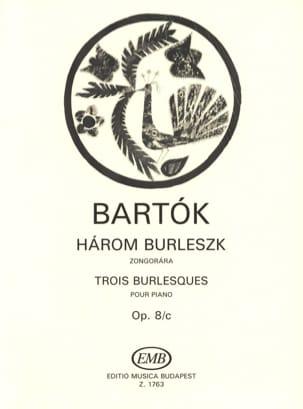 Bela Bartok - 3 Burlesques. Opus 8c - Partition - di-arezzo.fr