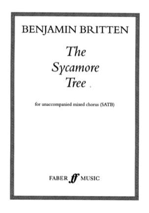 The Sycamore Tree - BRITTEN - Partition - Chœur - laflutedepan.com