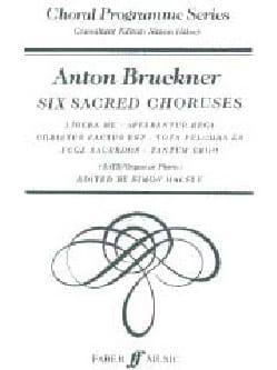 Anton Brückner - 6 Choeurs Sacrés - Partition - di-arezzo.fr