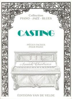 Casting. - Annick Chartreux - Partition - Piano - laflutedepan.com