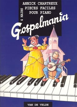 Annick Chartreux - Gospelmania (4 Mains) - Partition - di-arezzo.fr