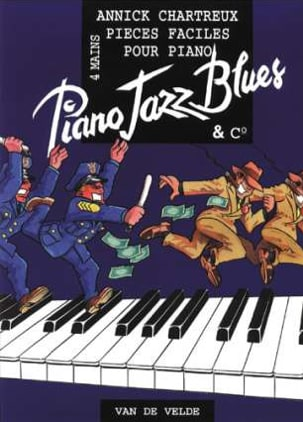 Annick Chartreux - Piano, Jazz, Blues And Co. 4 Hands - Sheet Music - di-arezzo.co.uk