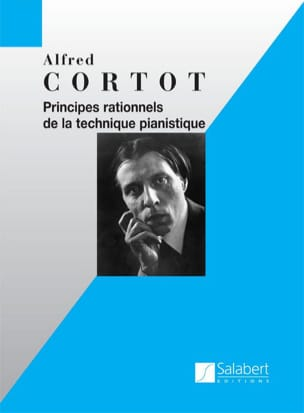Alfred Cortot - Principes Rationnels De La Technique Pianistique - Partition - di-arezzo.fr