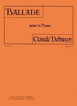 DEBUSSY - Ballade - Partition - di-arezzo.fr