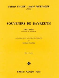 FAURE - MESSAGER - Erinnerungen an Bayreuth für 4 Hände - Noten - di-arezzo.de
