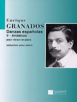 Enrique Granados - ANDALUZA: Spanish Dance N ° 5 - Sheet Music - di-arezzo.co.uk
