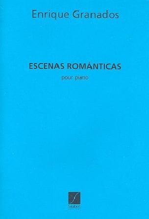 Enrique Granados - Escenas romanticas - Partition - di-arezzo.fr
