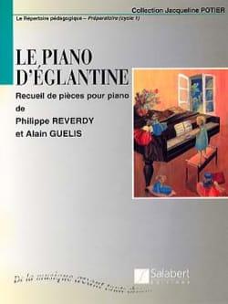 Le Piano d'Eglantine - Reverdy Michèle / Guelis - laflutedepan.com