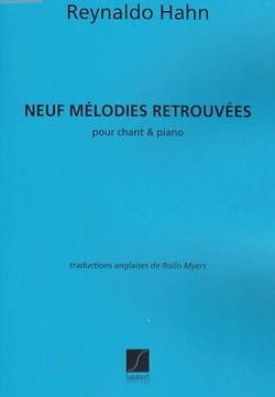9 Mélodies Retrouvées Reynaldo Hahn Partition Mélodies - laflutedepan