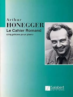 Arthur Honegger - Cahier Romand - Partition - di-arezzo.fr