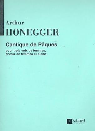 Cantique de Pâques HONEGGER Partition Chœur - laflutedepan