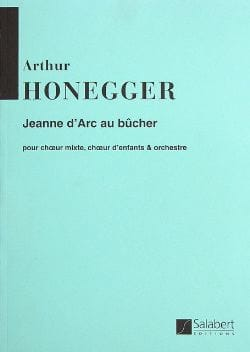 Arthur Honegger - Joan of Arc at the stake - Partition - di-arezzo.co.uk