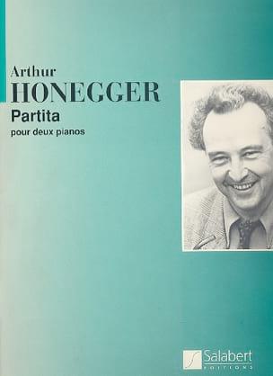 Arthur Honegger - Partita H 139. 2 Pianos - Partition - di-arezzo.fr