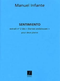 Manuel Infante - Andalusian Dances N ° 2 Sentimiento - 2 Pianos - Sheet Music - di-arezzo.com