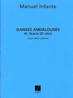 Manuel Infante - Andalusian Dances N ° 3 Gracia. 2 Pianos - Sheet Music - di-arezzo.com