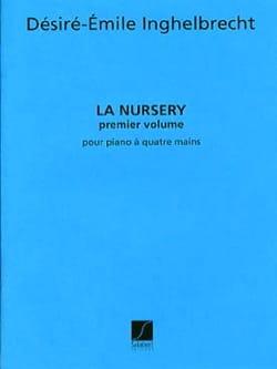 Désiré-Emile Inghelbrecht - Nursery Volume 1 - Piano 4 Mains - Partition - di-arezzo.fr