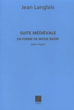 Jean Langlais - Medieval Suite - Sheet Music - di-arezzo.co.uk