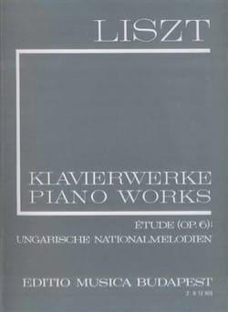 Franz Liszt - Etude, Op. 6. Mélodies Hongroises (Série 1, Volume 18) - Partition - di-arezzo.fr