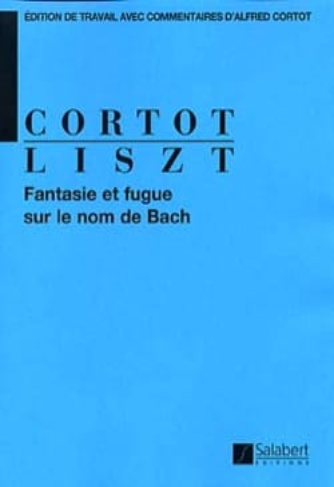 Franz Liszt - Fantaisie et Fugue sur le Nom de Bach - Partition - di-arezzo.fr
