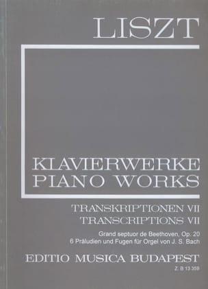 Franz Liszt - Transcriptions, Volume 7 (Série 2, Volume 22) - Partition - di-arezzo.fr