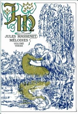 Jules Massenet - Melodies, Volume 3 - Sheet Music - di-arezzo.co.uk