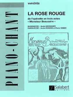André Messager - La Rose Rouge. Monsieur Beaucaire - Partition - di-arezzo.fr