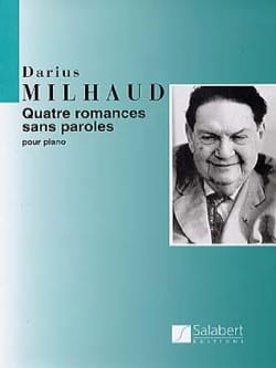 Darius Milhaud - 4 Romances Sans Parole Opus 129 - Partition - di-arezzo.fr