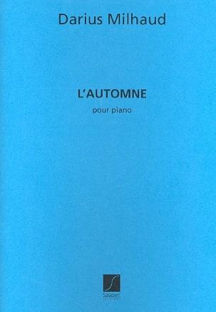Darius Milhaud - L'automne - Partition - di-arezzo.fr