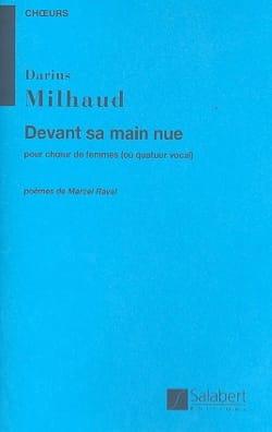 Darius Milhaud - Devant sa main nue - Partition - di-arezzo.fr