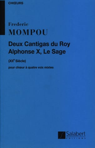 Federico Mompou - 2 Cantigas Du Roy Alphonse X, le Sage - Partition - di-arezzo.fr