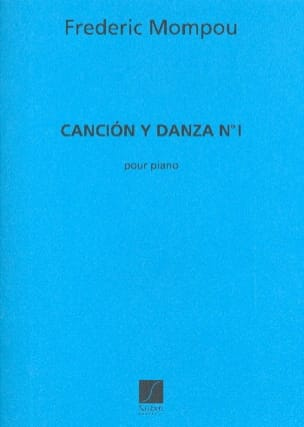 Cancion y danza N° 1 Federico Mompou Partition Piano - laflutedepan