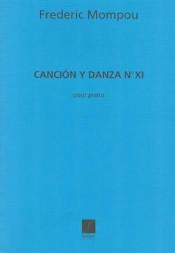 Federico Mompou - Cancion y danza N° 11 - Partition - di-arezzo.fr
