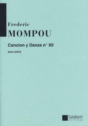 Cancion Y Danza N° 12 - Federico Mompou - Partition - laflutedepan.com