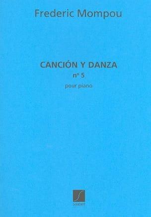 Federico Mompou - Cancion y danza N° 5 - Partition - di-arezzo.fr